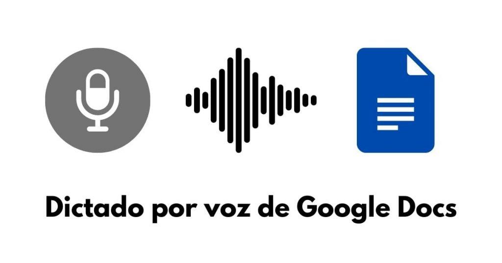 Cómo escribir por voz un texto en Google Docs